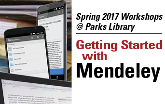 Spring 2017 Workshops at Parks Library. Getting Started with Mendeley. Image of mobile devices.